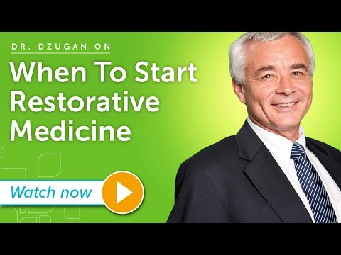 Dr. Sergey Dzugan - When Is The Best Time To Start Restorative Medicine?