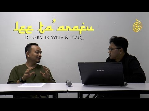 Lee Ta'arafu (episod khas) : Syria & Iraq