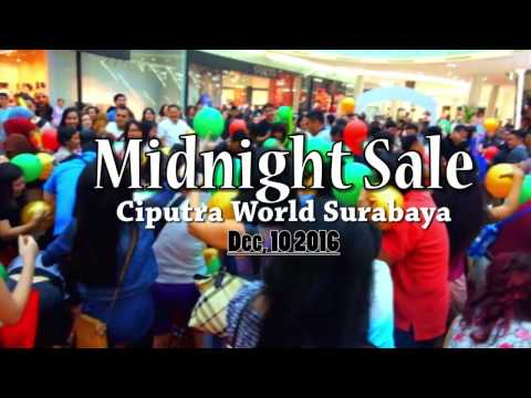 Midnight Sale At Ciputra World Surabaya
