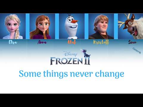 Frozen II - Some Things Never Change (Color Coded) // Generik