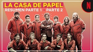 La Casa de Papel | Un resumen de las Partes 1 y 2 | Netflix