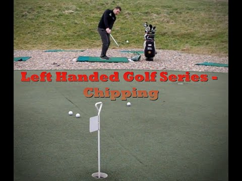 Left Handed Golf Series – Chipping