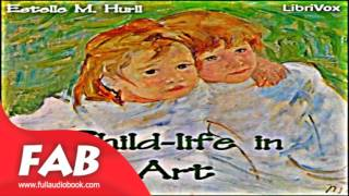 Child life in Art Full Audiobook by Estelle M. HURLL by Non-fiction, Art, Design & Architecture