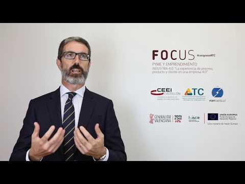 Focus Pyme Industria 4.0. Entrevista a  Justo Vellón. CEEI Castellón[;;;][;;;]