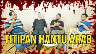 Video PARANORMAL EXPERIENCE: TITIPAN HANTU ARAB MP3, 3GP, MP4, WEBM, AVI, FLV Juli 2019