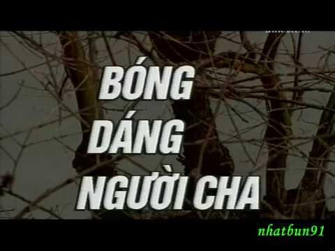 phim Việt Nam - Bóng dáng người cha