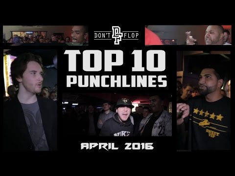 DON'T FLOP: TOP 10 PUNCHLINES | APRIL 2016 @DontFlop
