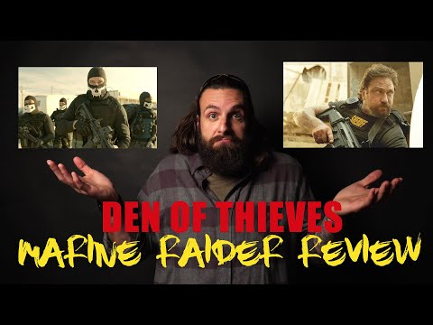 MARINE RAIDER REVIEWS DEN OF THIEVES MOVIE