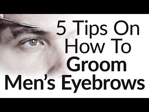 5 Eyebrow Grooming Tips For Men |  How to Groom Trim Men's Eyebrows