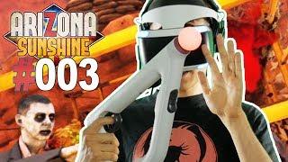ICH WERDE VON ZOMBIES GEFRESSEN • Let's Play Arizona Sunshine VR #003 [Facecam/Deutsch]