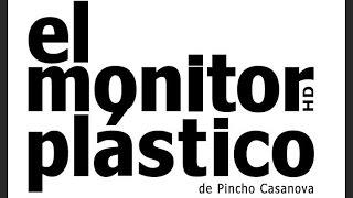 El Monitor Plástico - Spor programa televisivo
