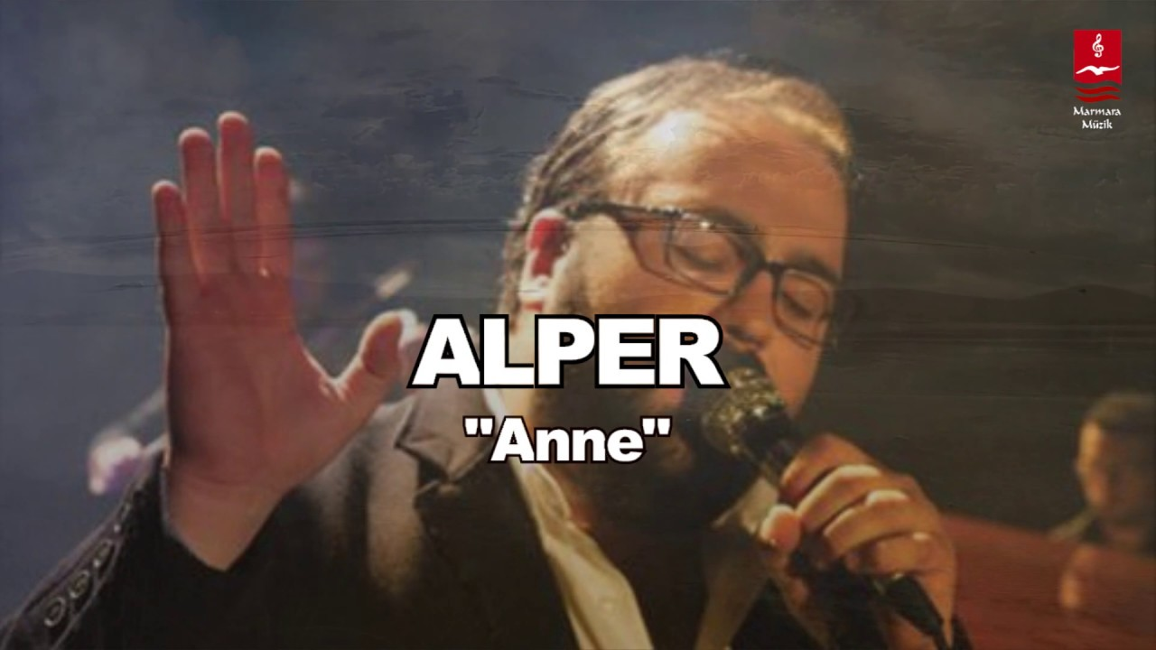 Alper – Anne Sözleri
