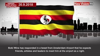 Video Around East Africa; All eyes on Uganda as legislator Bobi Wine returns MP3, 3GP, MP4, WEBM, AVI, FLV Maret 2019