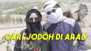 Video ATTA CARI JODOH DI ARAB!😍 MP3, 3GP, MP4, WEBM, AVI, FLV Juni 2019