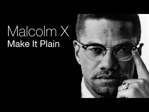 Malcolm X - Make It Plain (Full PBS Documentary)