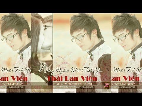 Đúng Nghĩa Một Tình Yêu (New Ver.) - Thái Lan Viên