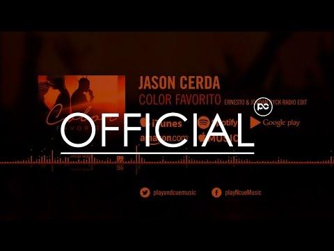 Jason Cerda - Color Favorito (Ernesto & Jordan Dyck Radio Edit)