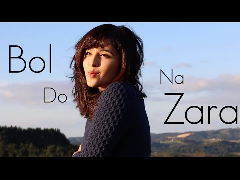 Bol Do Na Zara (Azhar) | Female Cover By Shirley Setia Ft. Antareep Hazarika, Darrel Mascarenhas