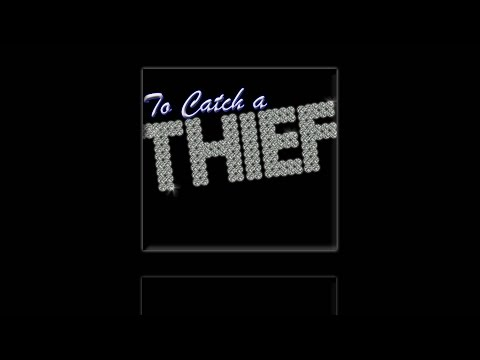 To Catch a Thief by Gary P. Gilroy