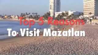 Mazatlan Mexico  city photo : MAZATLAN: Top 5 Reasons to Visit Mazatlan, Mexico