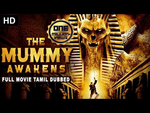 THE MUMMY AWAKENS - Tamil Dubbed Hollywood Movies Full Movie HD | Tamil Movies | Tamil Dubbed Movies