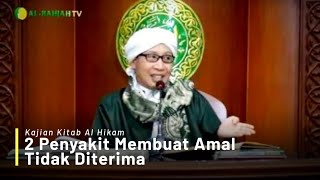 Video 2 Penyakit Membuat Amal Tidak Diterima | Buya Yahya | Kitab Al-Hikam | 22 Oktober 2018 MP3, 3GP, MP4, WEBM, AVI, FLV Januari 2019