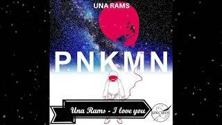 Download Lagu Una Rams   I love you Mp3