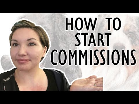 Start with COMMISSIONS | Aspiring Artist Advice