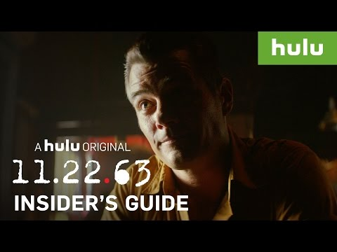 An Insider's Guide to 11.22.63 — Part 2 • 11.22.63 on Hulu