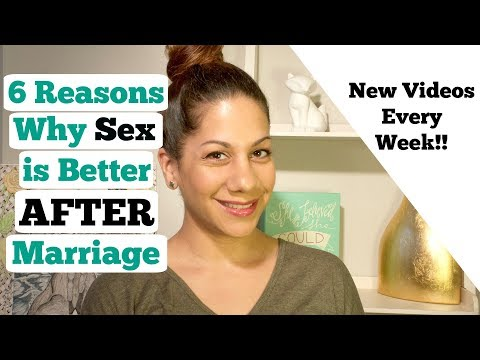 6 Reasons Why Sex is Better After Marriage