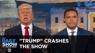 "Video ""President Trump"" Crashes The Daily Show: The Daily Show MP3, 3GP, MP4, WEBM, AVI, FLV Juli 2018"