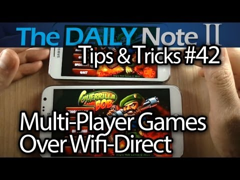 Samsung Galaxy Note 2 Tips & Tricks Episode 42: Share Apps Using APK Share & Backup, Wi-Fi Direct