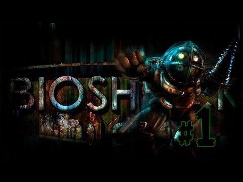 BIOSHOCK Lets Play \\ Биошок Прохождение - BashREO #1
