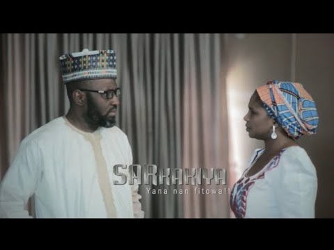 SARKAKIYA Sabon Shirin Hausa Film Trailer 2018