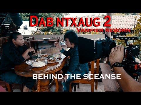 dab ntxaug 2 Vampier Reborn  behind the scense (видео)