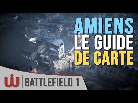 Amiens : le Guide de Carte Ultime - Battlefield 1