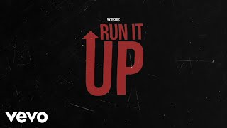 YK Osiris - Run It Up (Audio)