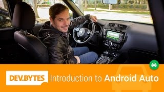 DevBytes: Introduction to Android Auto