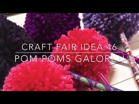 Craft Fair Series 2018- Pom Poms Galore!!