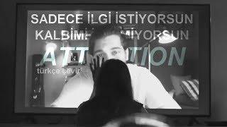 Video Charlie Puth - Attention ( Türkçe Çeviri ) MP3, 3GP, MP4, WEBM, AVI, FLV Juli 2018
