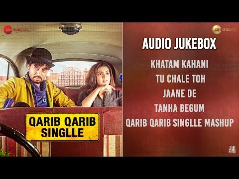 Qarib Qarib Singlle - Full Movie Audio Jukebox | I