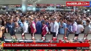 Terör Kurbanları İçin Havalimanında Tören