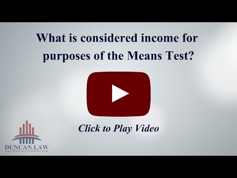 What is Considered Income for Purposes of the Means Test?