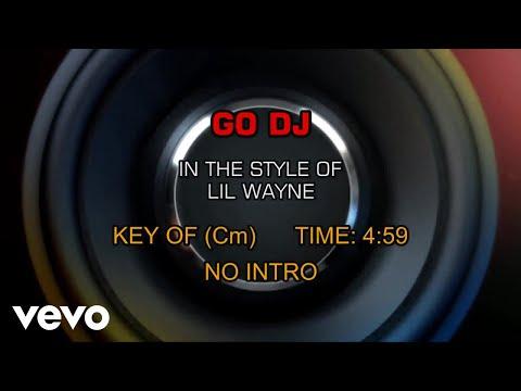 Lil Wayne - Go DJ (Karaoke)