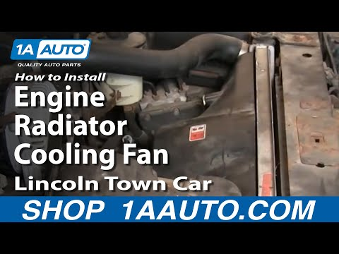 How To Install Repair Replace Engine Radiator Cooling Fan Lincoln Town Car 00-02 1AAuto.com