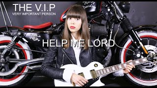 HELP ME LORD © 2016 THE V.I.P™ (Official Music Video)