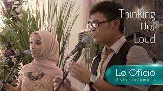 Video Thinking Out Loud - Ed Sheeran (Cover) by La Oficio Entertainment, Jakarta MP3, 3GP, MP4, WEBM, AVI, FLV Februari 2019