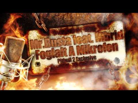 Mr.Busta feat. Hibrid - Foglalt A Mikrofon