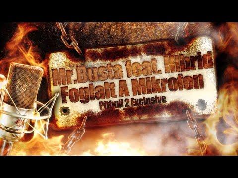 Mr.Busta feat. Hibrid - Foglalt A Mikrofon