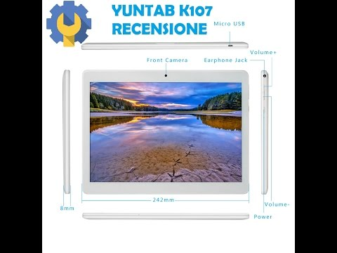 YunTab K107 tablet recensione by PHONE FIXER